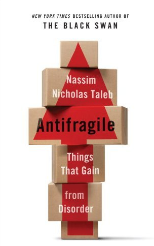Taleb; the black swan & Antifragile